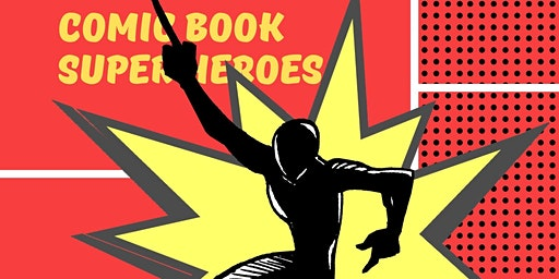 Comic Book Superheroes: Free Art Classes