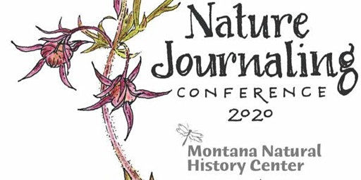 1st Annual Nature Journaling Conference at the Montana Natural History Center