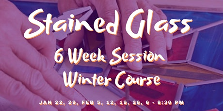 Beginning Stained Glass (6 week session Winter Course) tickets