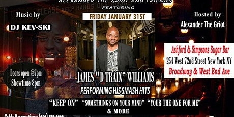 R&B Legend James D-TRAIN Williams @ Ashford & Simpson's Sugar Bar tickets