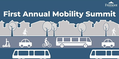 Fremont Mobility Summit (Invite Only) tickets