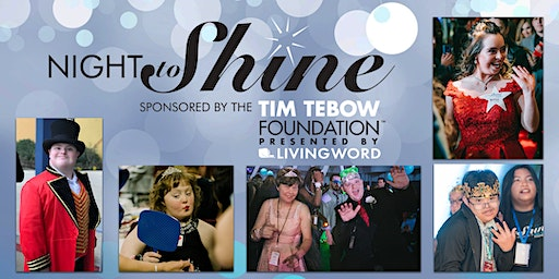 """Night to Shine"" Volunteer List - Sponsored by the Tim Tebow Foundation"