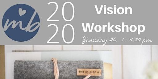 2020 Vision Workshop