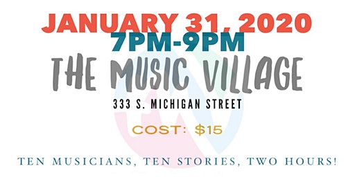 The Stories Behind the Songs: A Celebration of Michiana Music