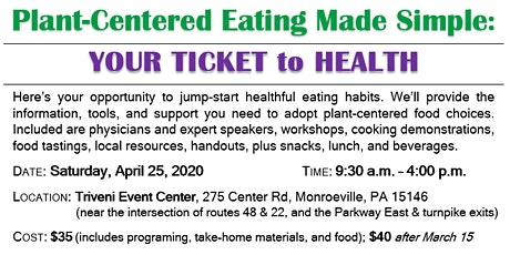 Plant-Centered Eating Made Simple: Your Ticket to Health tickets