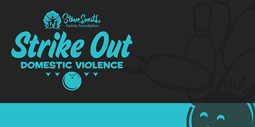 7th Annual Strike Out Domestic Violence Bowling Event Presented by Novant Health