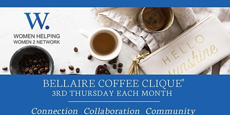 WHW2N - Coffee Clique ® in Bellaire tickets
