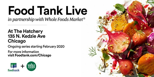 Chicago: Let's Keep Building a Better Food System (Food Tank Live Series)