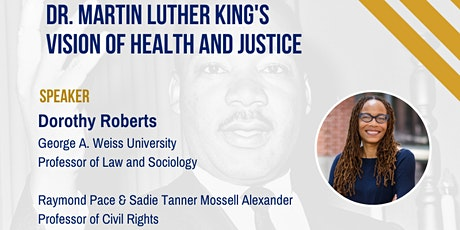 Dr. Martin Luther King's  Vision of Health and Justice tickets