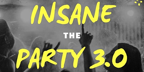 Insane Party 3.0 ingressos