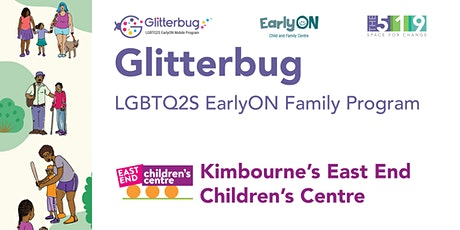 Glitterbug Program at East End Children's Centre's Kimbourne Site - 2020 tickets