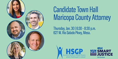 Candidate Town Hall - Maricopa County Attorney tickets