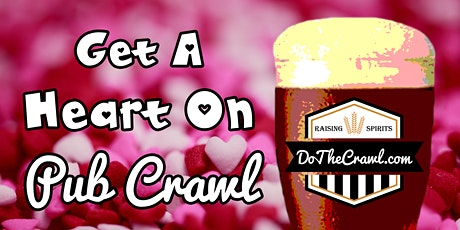 Bakersfield's Get A Heart On Pub Crawl tickets