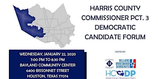 Harris Co. Commissioner Pct. 3 Democratic Candidate Forum