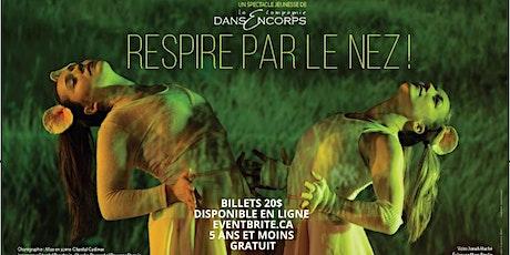La compagnie DansEncorps - Respire par le nez billets