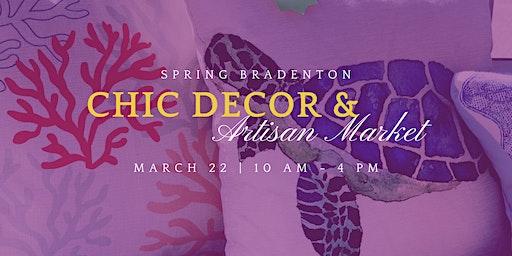 Spring Bradenton Chic Decor & Artisan Market
