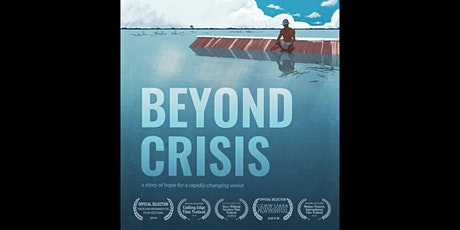 Beyond Crisis: Film Screening + Q&A with Director Kai Reimer-Watts tickets