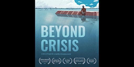 Beyond Crisis: Film Screening + Q&A with Director Kai Reimer-Watts