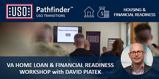 USO Pathfinder: Housing & Financial Readiness Workshop with David Piatek