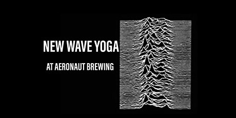 New Wave Yoga at Aeronaut Brewing tickets