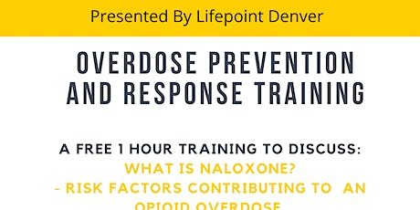 Opioid Overdose Prevention and Response Training tickets