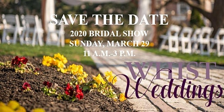 Whist Weddings' Second Annual Bridal Show tickets