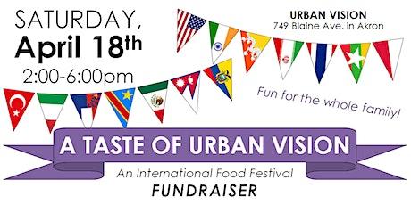 A Taste of Urban Vision (An International Food Festival Fundraiser) tickets