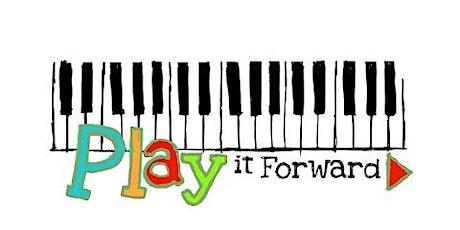 Play It Forward tickets