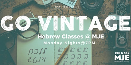 CANCELLED Go Vintage: Hebrew Classes | MJE West 20s and 30s tickets