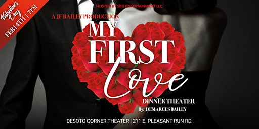 My First Love Dinner Theater