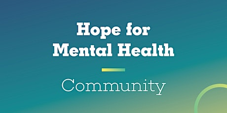 Online Only Hope for Mental Health Community tickets