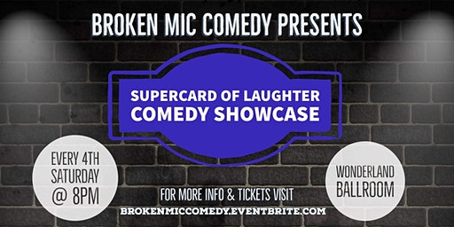 Broken Mic Comedy Presents SuperCard of Laughter