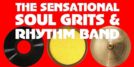 The Sensational Soul Grits & Rhythm Band tickets