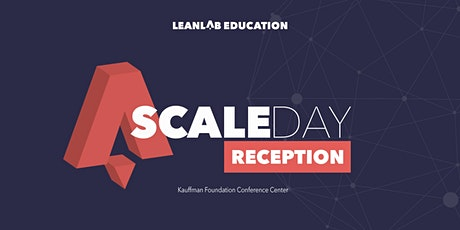 LEANLAB Education - Scale Day Reception tickets