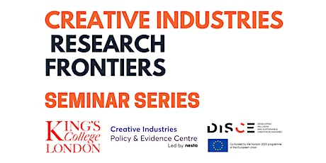 Creative Industries Research Frontiers Seminar Series (Seminar 1) tickets