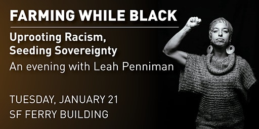 Farming While Black: An Evening with Leah Penniman