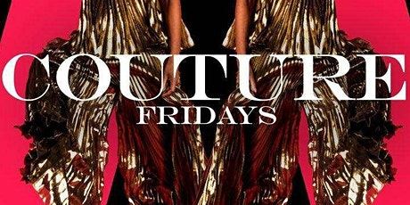 Couture Friday's at Belvedere tickets