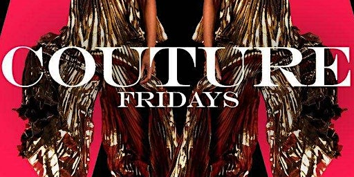 Couture Friday's at Belvedere