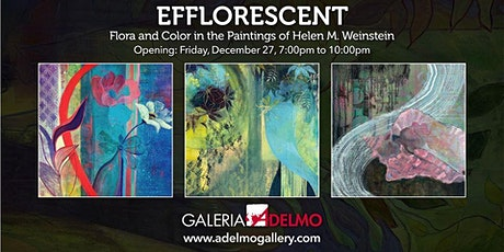Efflorescent: Flora and Color in the Paintings of Helen M. Weinstein tickets
