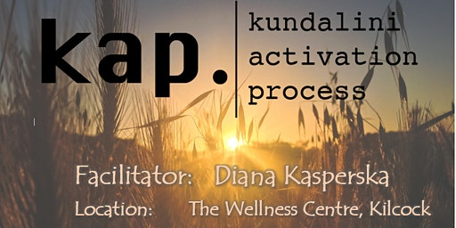 KAP Kilcock -Kundalini Activation Process