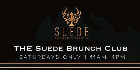 THE SUEDE BRUNCH CLUB : NYC's Best Caribbean Brunch *PLEASE READ DETAILS* tickets