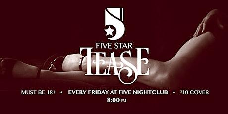 Five Star Tease 2/28 tickets