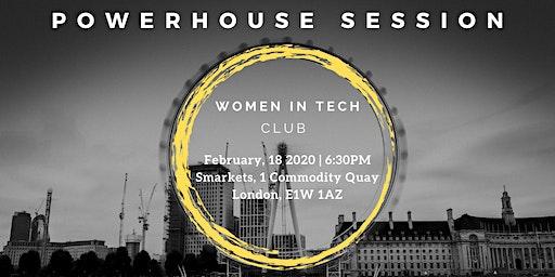 Women In Tech Club Powerhouse Session