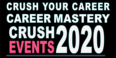 Crush Your Career in 2020 tickets