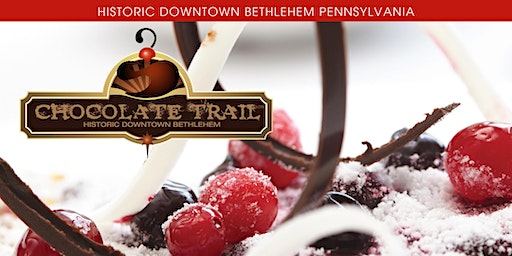 2020 Historic Downtown Bethlehem Chocolate Trail
