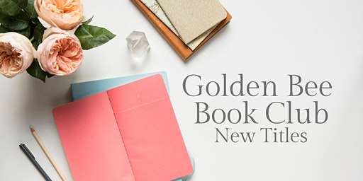 Golden Bee Book Club: New Titles January