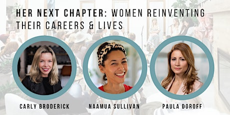 Her Next Chapter: Women Reinventing Their Careers and Lives tickets