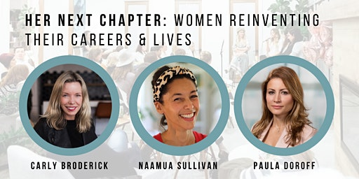 Her Next Chapter: Women Reinventing Their Careers and Lives