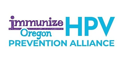 Oregon HPV Prevention Alliance Kick-off Meeting