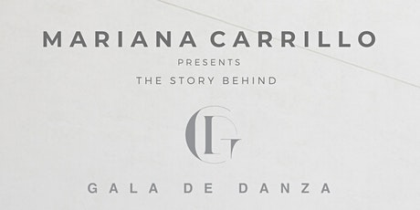 Mariana Carrillo Presents the Story Behind Gala de Danza tickets